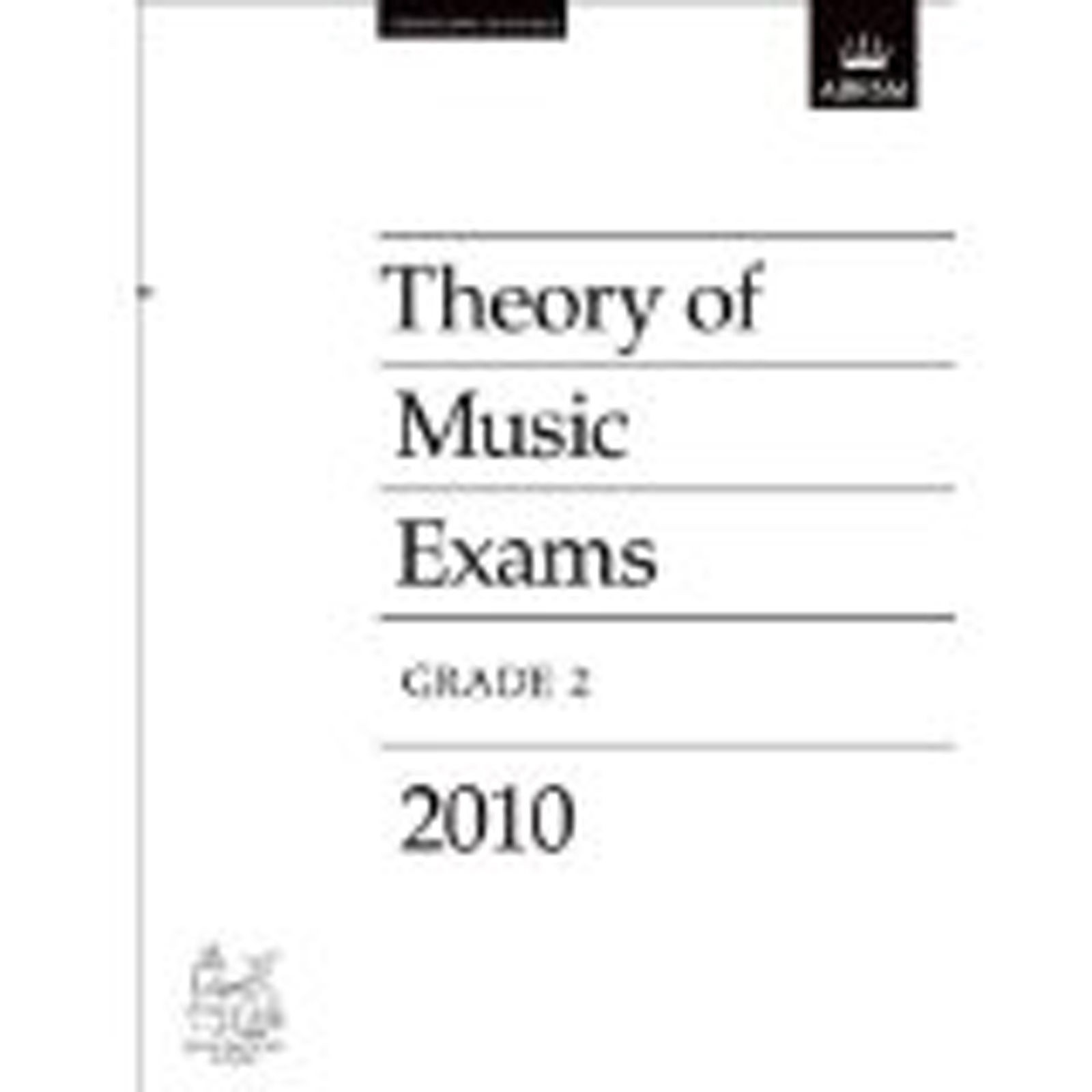 Theory of Music Exams Grade 2 Past Practice Papers 2010 ABRSM Prep S85