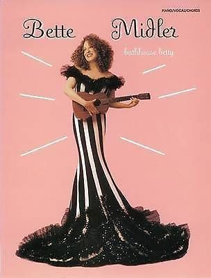 Bette Midler Bathhouse Betty Piano Voice Guitar Sheet Music Songbook Book S17