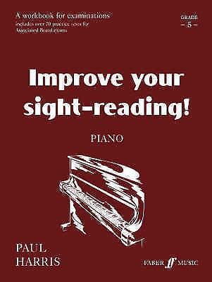 Improve Your Sight-Reading Grade 5 Piano Book Practice Tests Paul Harris S11