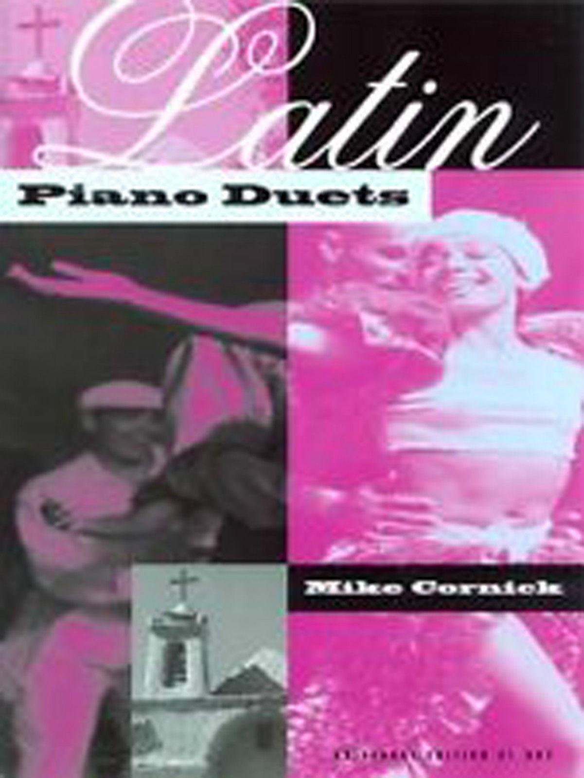 Latin Piano Duets 4 Hands Book 6 Pieces 2 Suites Samba Tango Cornick B53
