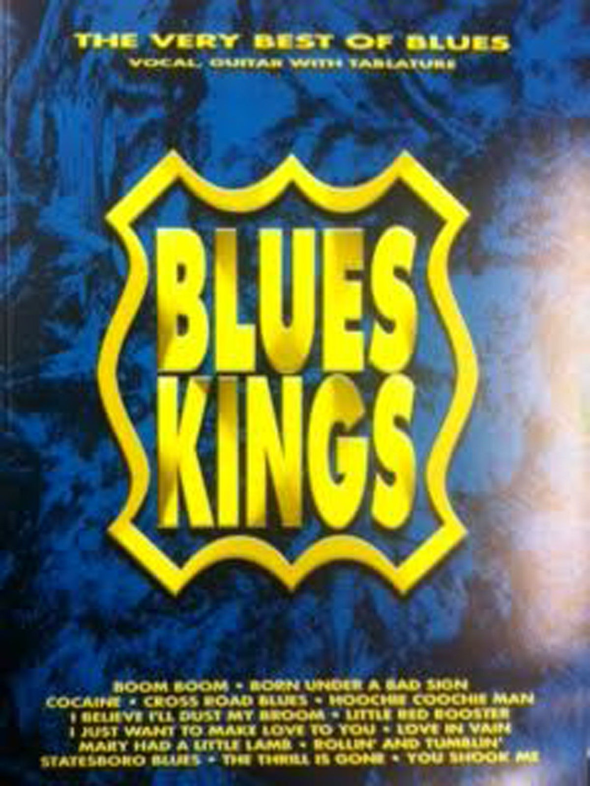 Blues Kings The Very Best Of Blues Guitar Tab Sheet Music Songbook Book S98
