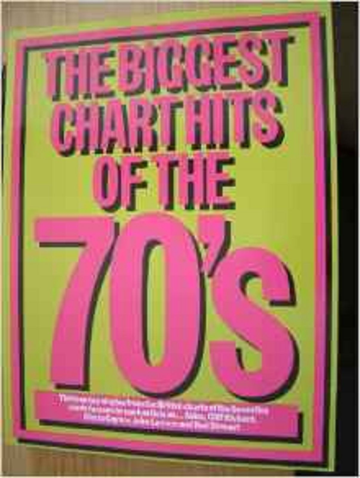 The Biggest Chart Hits Of The 70's Songbook Sheet Music Piano Vocal Book S101