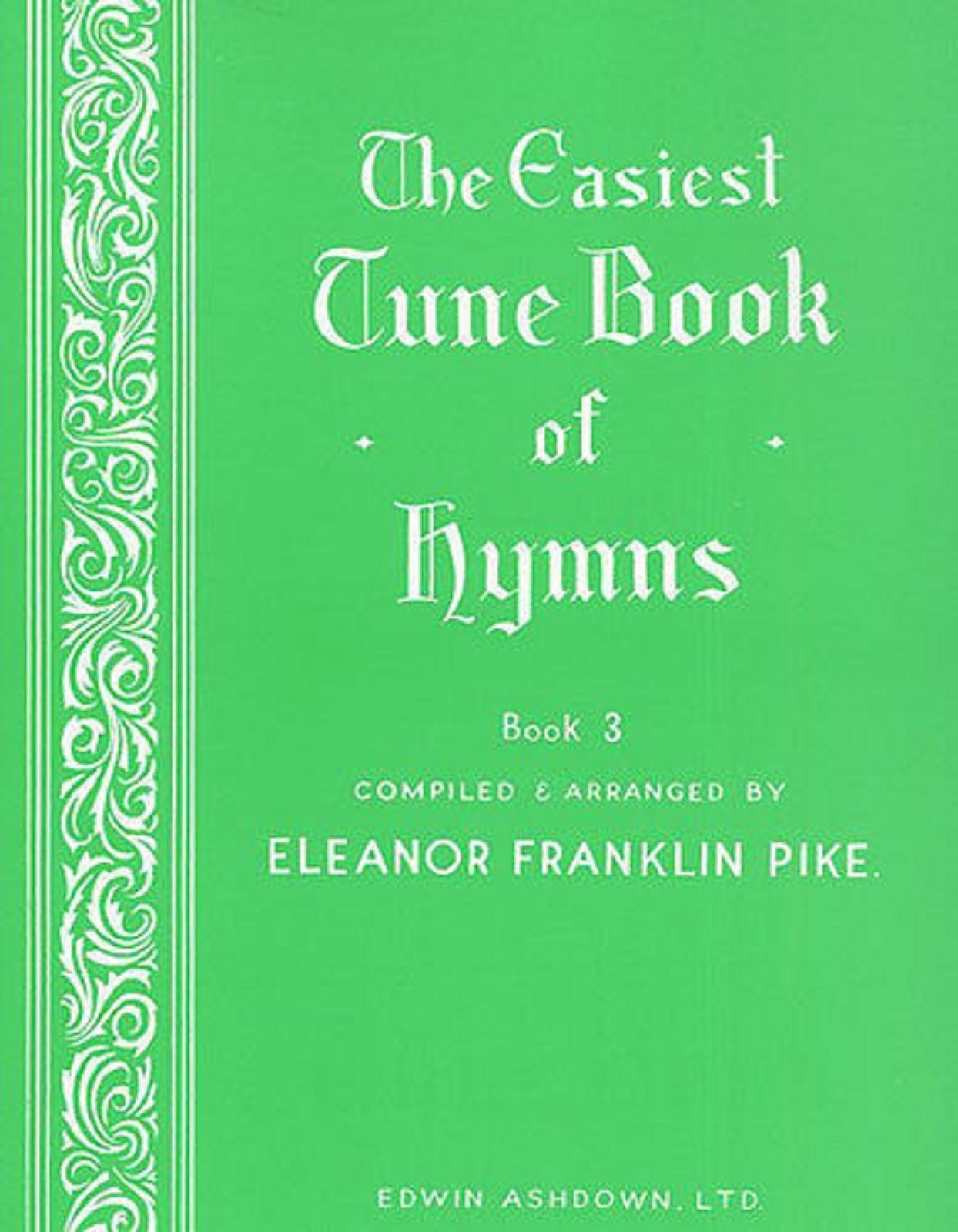 Easiest Tune Book of Hymns Book 3 Learn Play Easy Piano Sheet Church Music S162