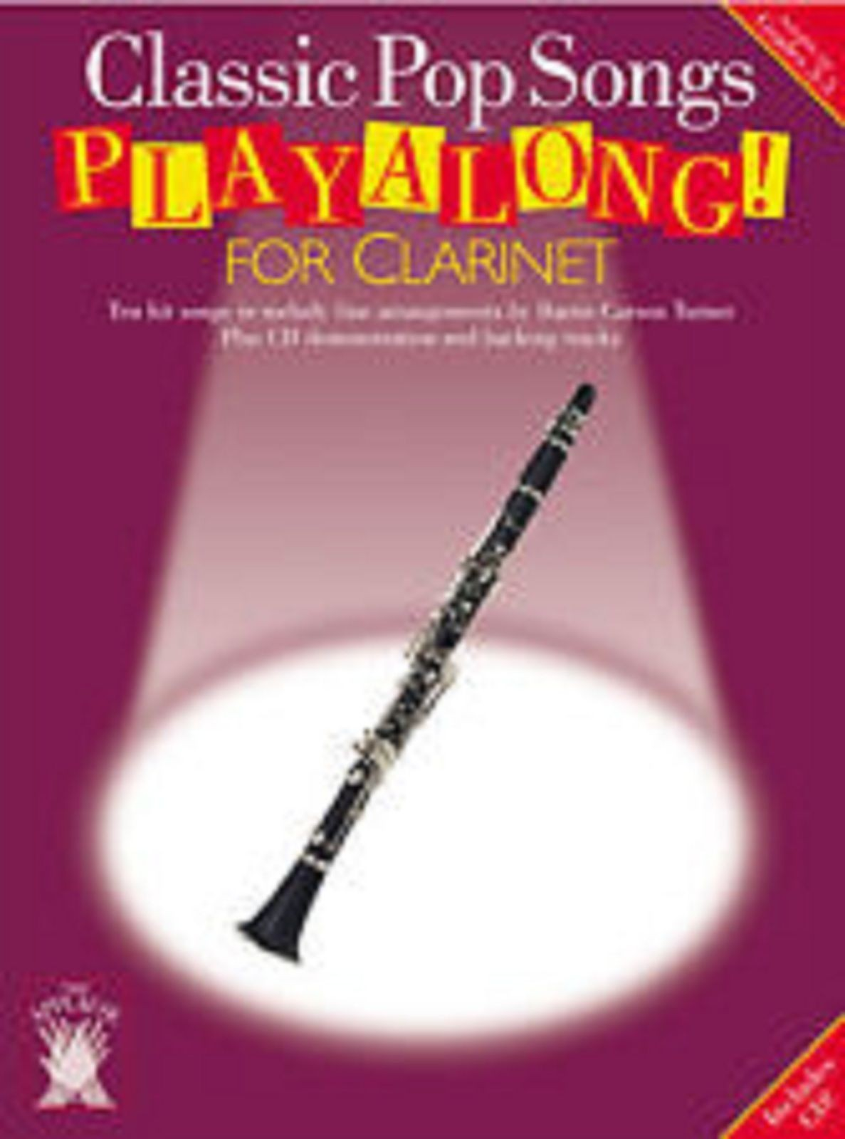 Classic Pop Songs Playalong For Clarinet Melody Line Arrangements Book CD S161