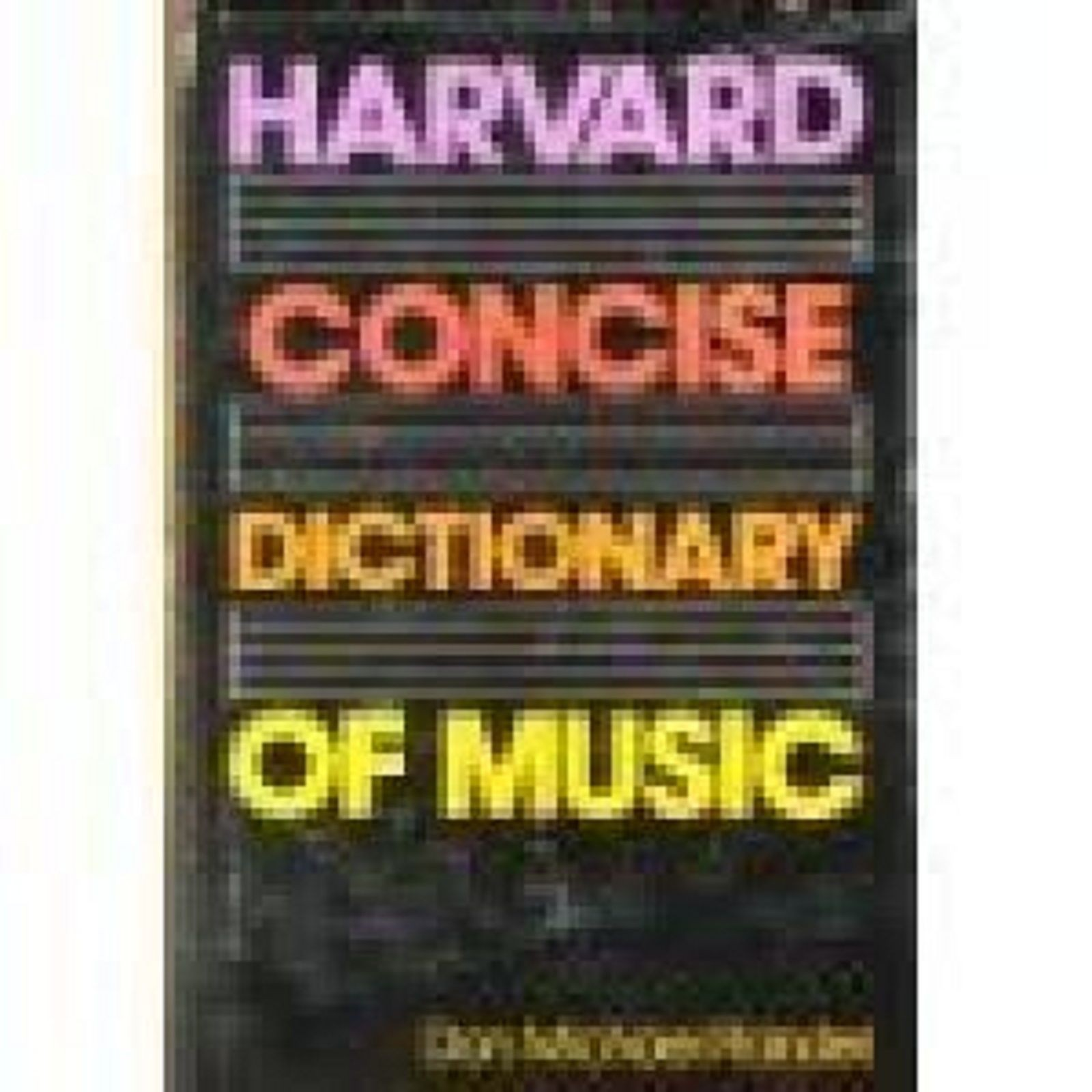 Harvard Concise Dictionary of Music Don Michael Randel Book Reference Guide S144