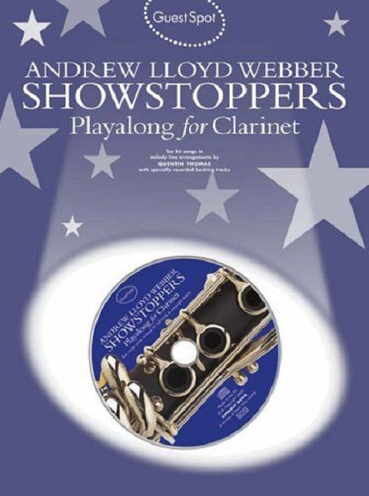 Guest Spot Andrew Lloyd Webber Showstoppers Stage Musicals Clarinet CD Book S132