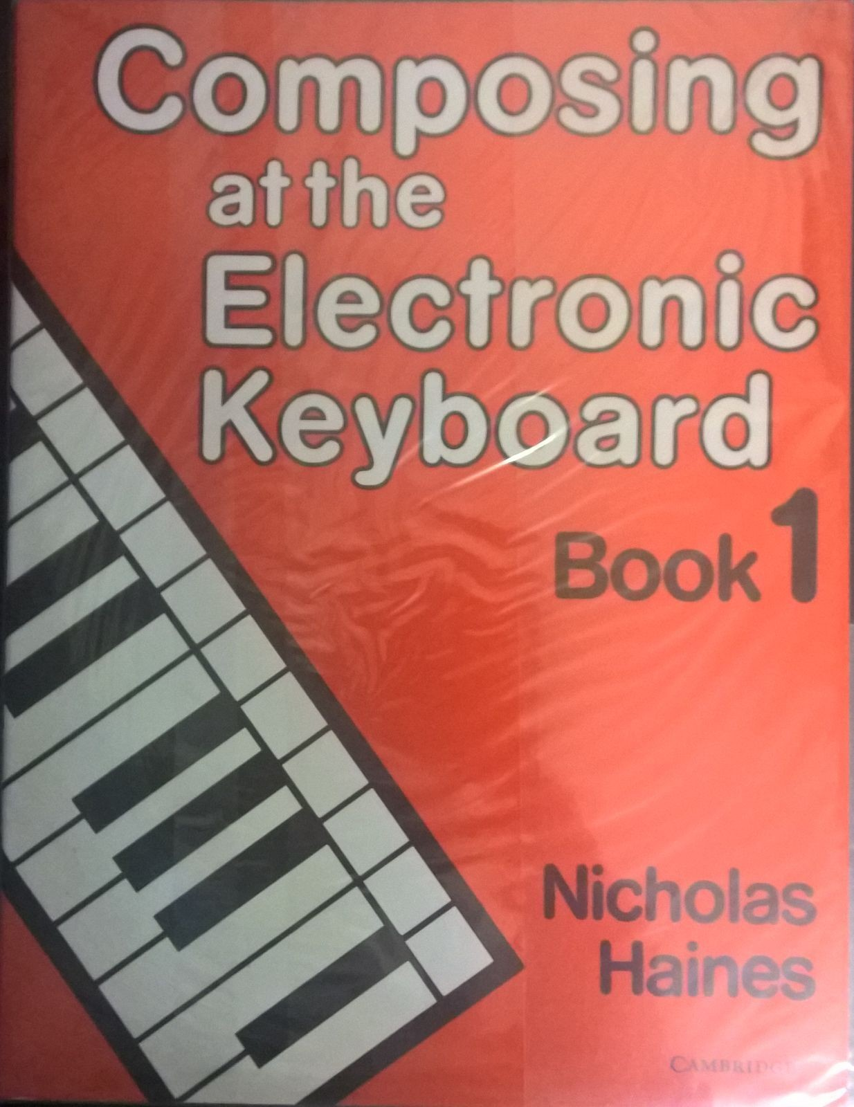 Composing At The Electronic Keyboard Book 1 Nicholas Haines Composition S109