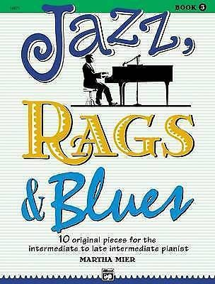 Jazz Rags & Blues Book 3 Intermediate 10 Original Solos Piano Martha Mier S160