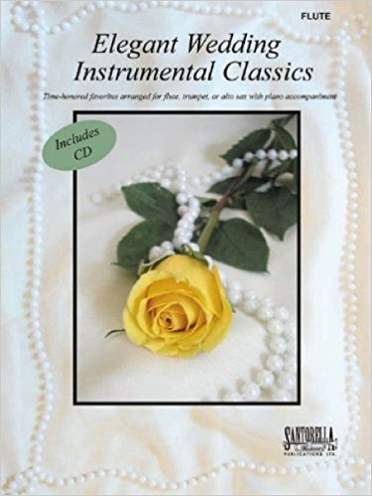 Elegant Wedding Instrumental Classics Flute & Piano Favourites Book & CD S167