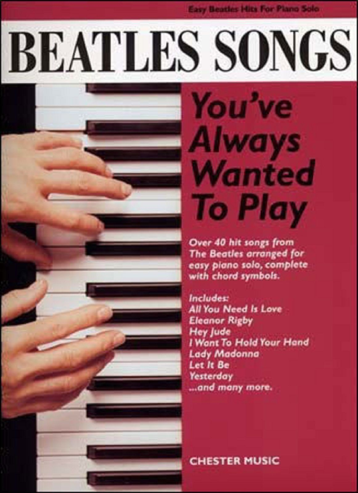 Beatles Songs You've Always Wanted To Play Easy Piano Solo Chords Book S169
