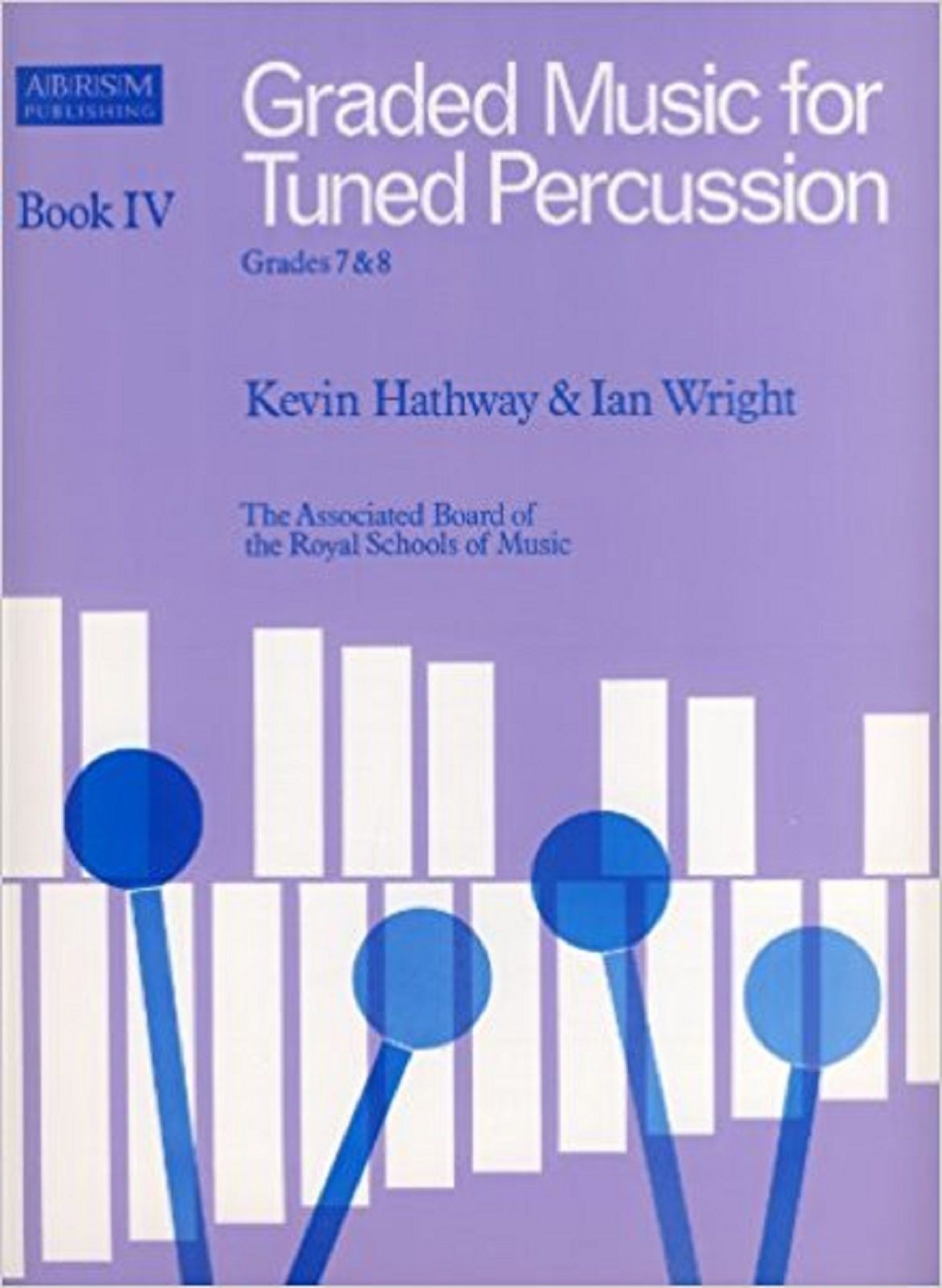 Graded Music For Tuned Percussion Book IV 4 Grades 7 & 8 ABRSM  S134