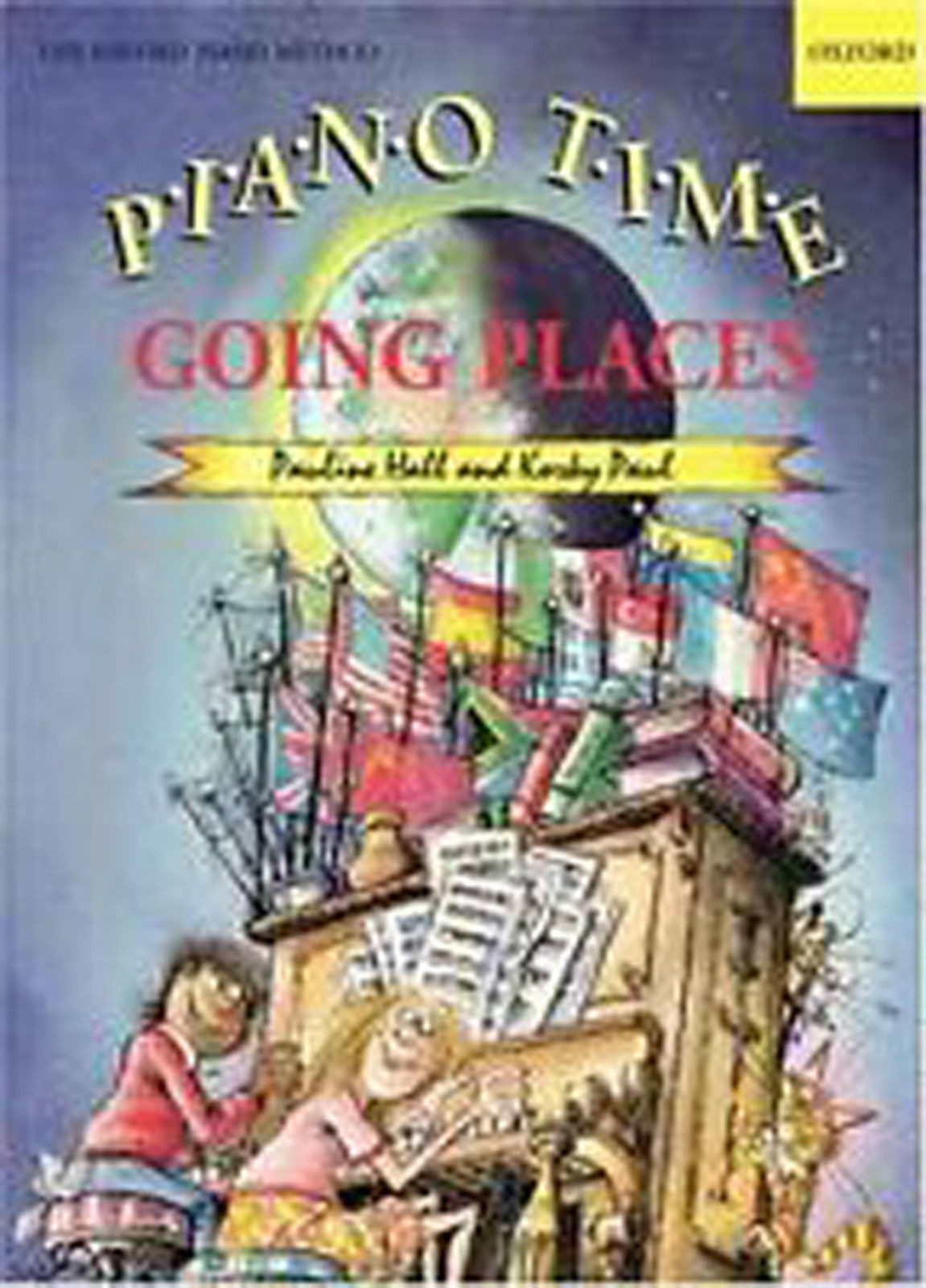 Pauline Hall & Korky Paul Piano Time Going Places Book Oxford Piano Method B45