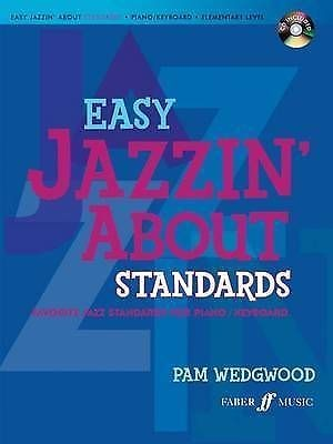 Easy Jazzin' About Standards for Piano or Keyboard Jazz Book & CD Wedgwood B43