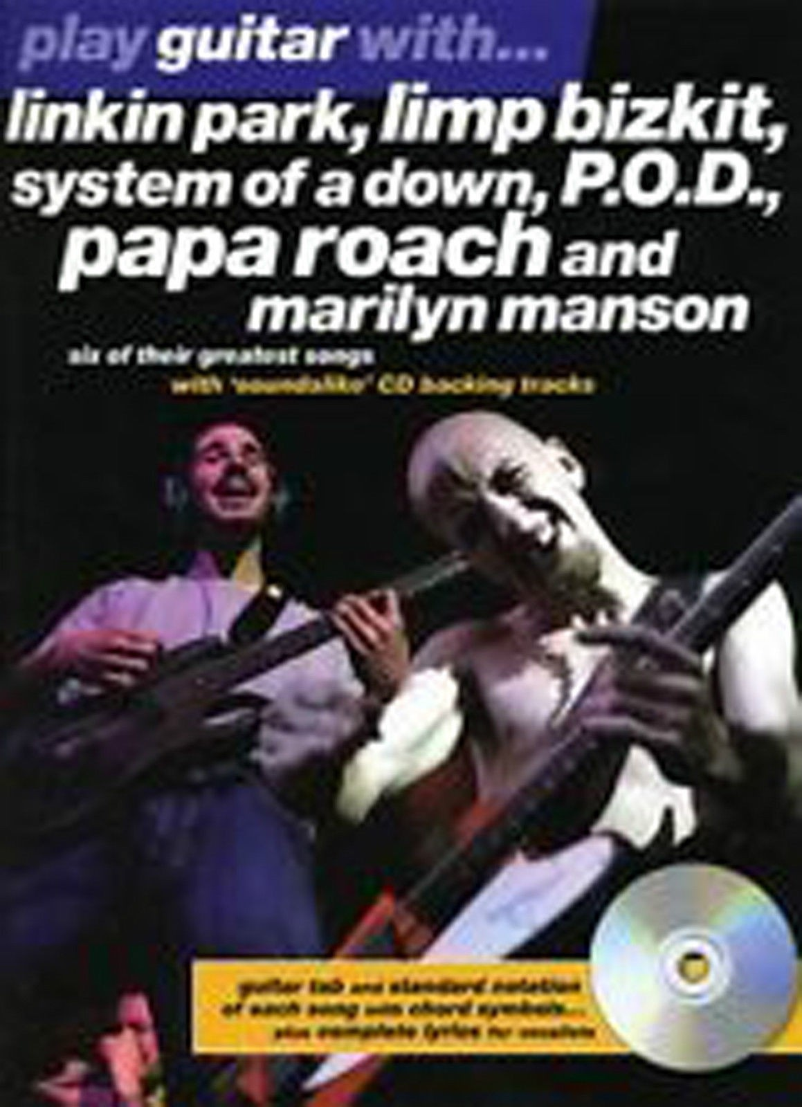 Play Guitar with Linkin Park Limp Bizkit System of a Down P.O.D TAB Book CD B47