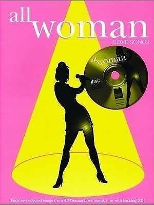All Woman Love Songs Sing Along Book & CD Sheet Music Audition Songs B58
