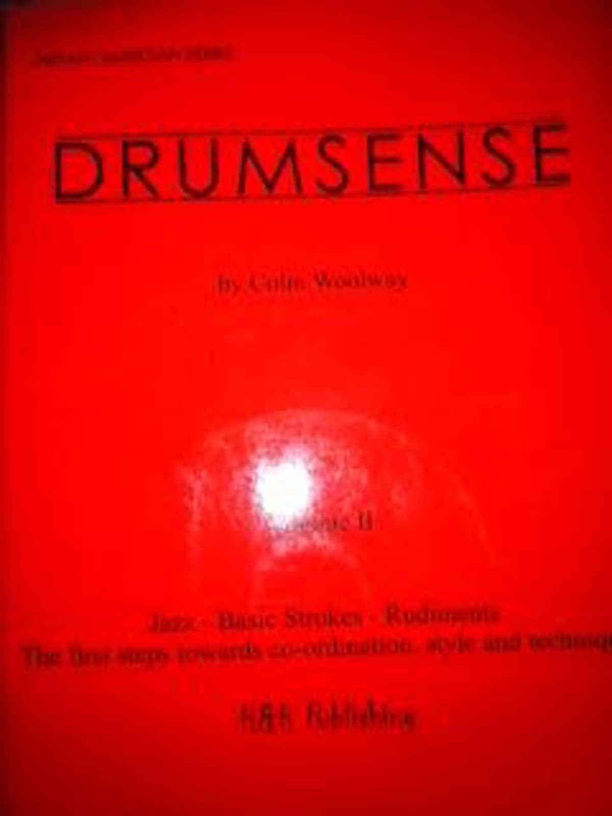 Drumsense Volume II Colin Woolway Jazz Basic Strokes Rudiments Sheet Music B70
