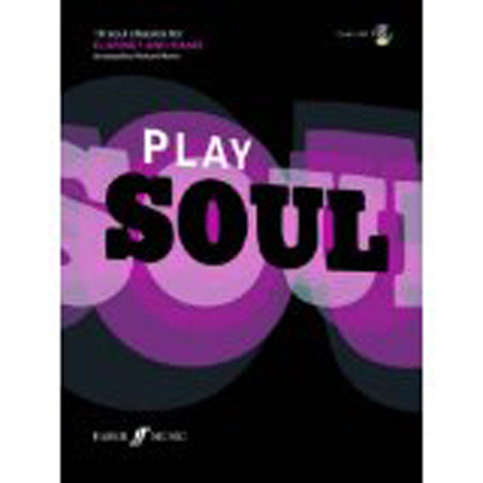 Play Soul Classics Clarinet & Piano Book CD Arr Richard Harris Faber Music B36