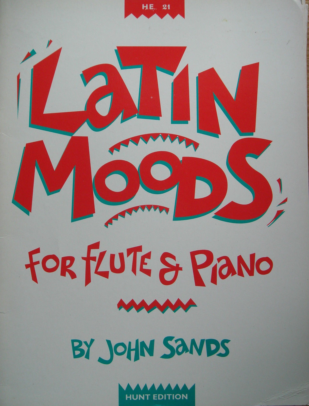 John Sands Latin Moods for Flute & Piano Hunt Edition B43