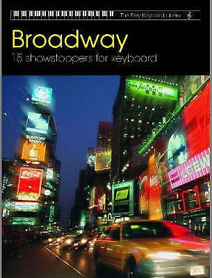 Broadway 15 Showstoppers Keyboard Easy Showtunes Musical Book B27