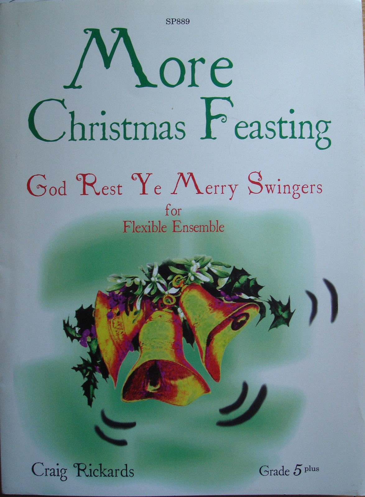 More Christmas Feasting God Rest Ye Merry Swingers Score & Parts Rickards B39