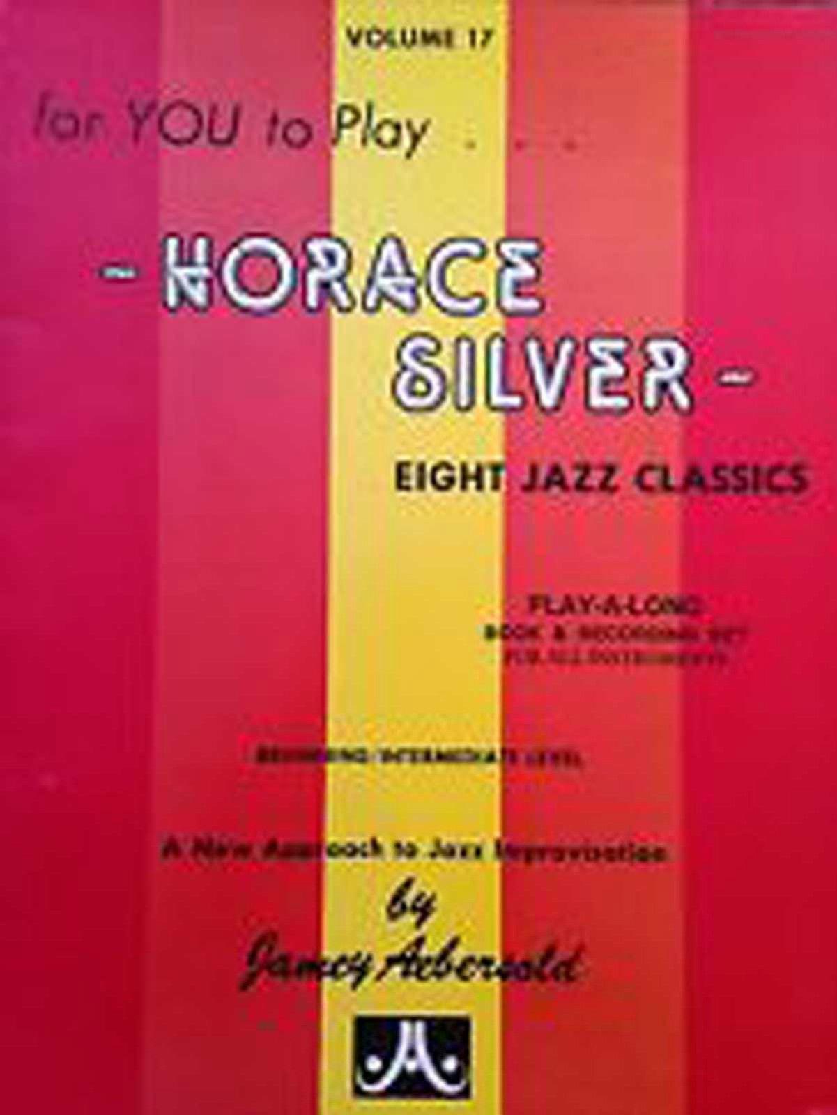 Horace Silver Volume 17 Jazz Classics Improvisation Book B84