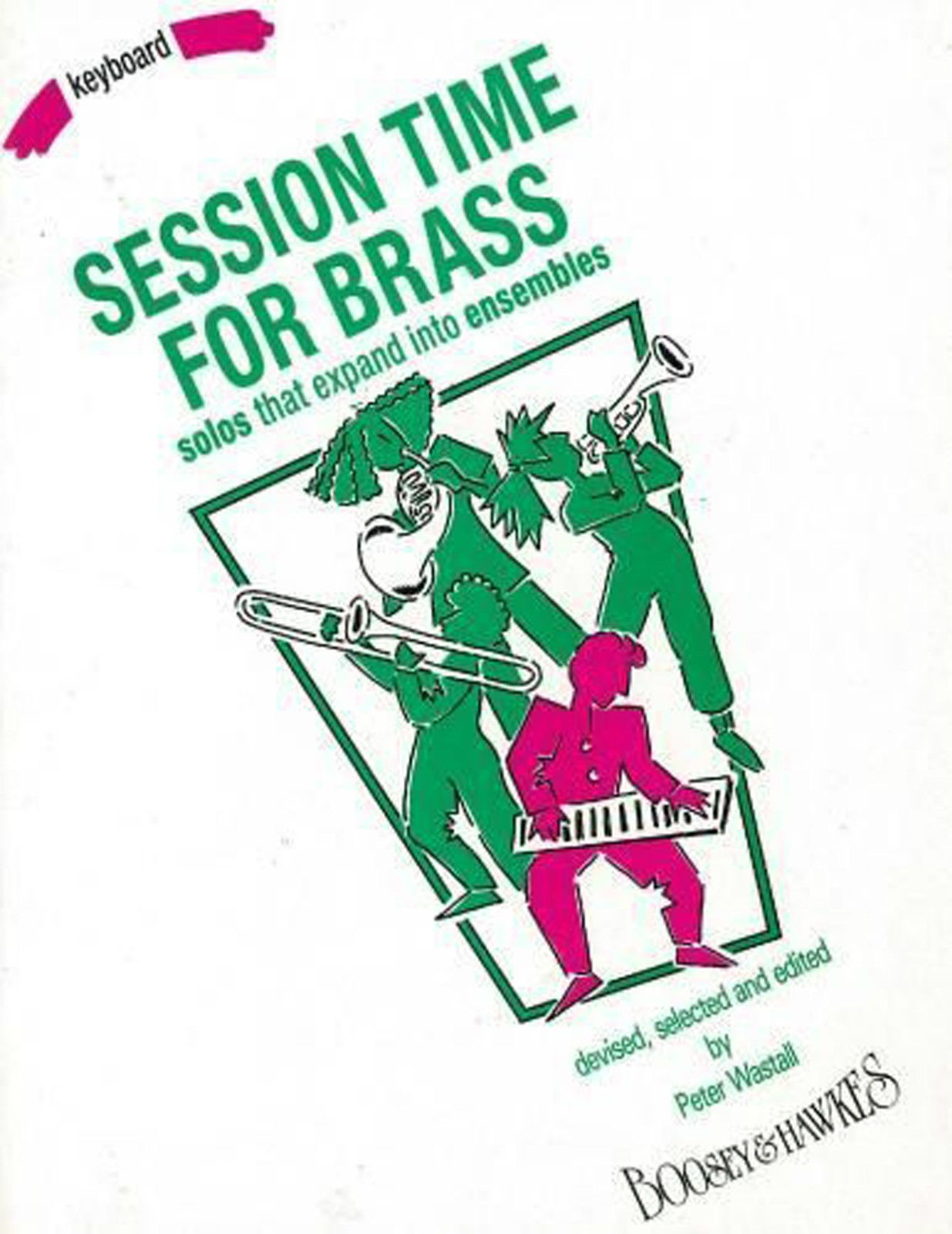 Session Time for Brass Keyboard Piano Accompaniments Book Sheet Music B78