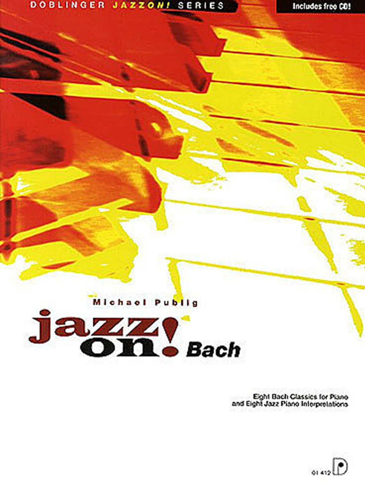 Jazz On! Bach Jazz Piano Interpretations Sheet Music Book CD Advanced Publig B56