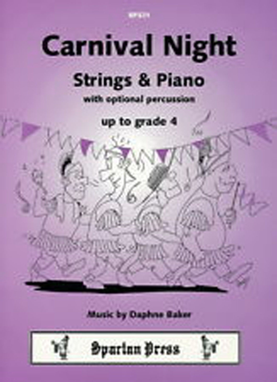 Carnival Night Strings & Piano Music Grade 4 School Ensemble Daphne Baker B78