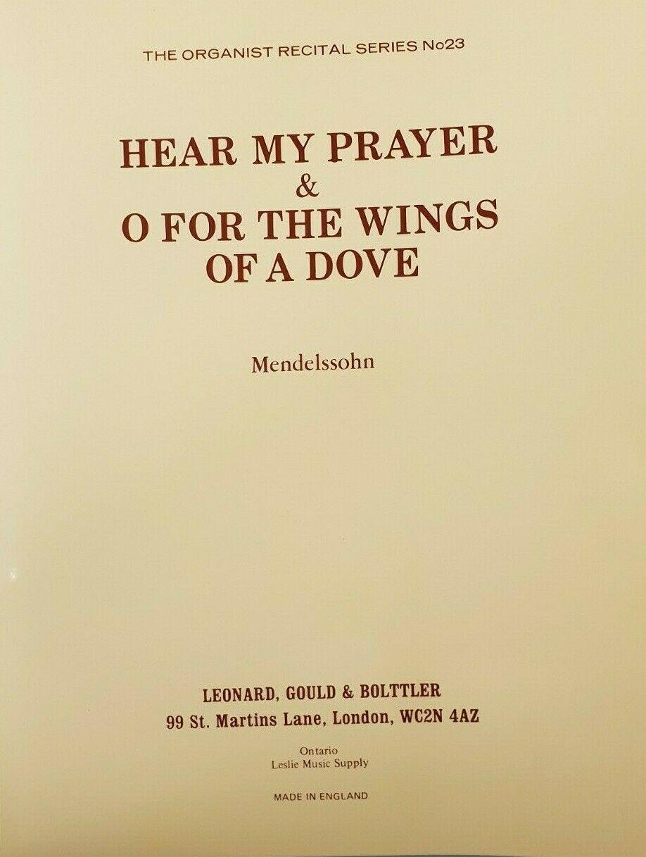 Hear My Prayer O For The Wings Of A Dove Organ Sheet Music Book Mendelssohn S160
