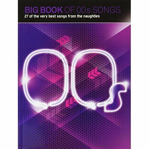 Big Book Of 00s Songs Sheet Music Book Piano Voice Guitar Best of Naughties S31