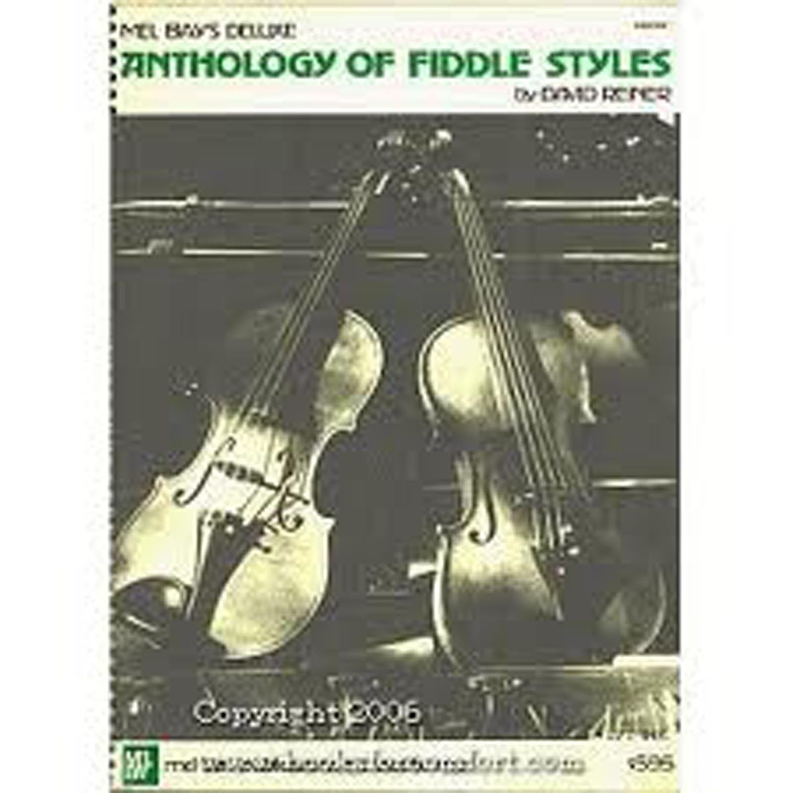 Mel Bay's Deluxe Anthology of Fiddle Styles David Reiner Spiral Bound Book B28