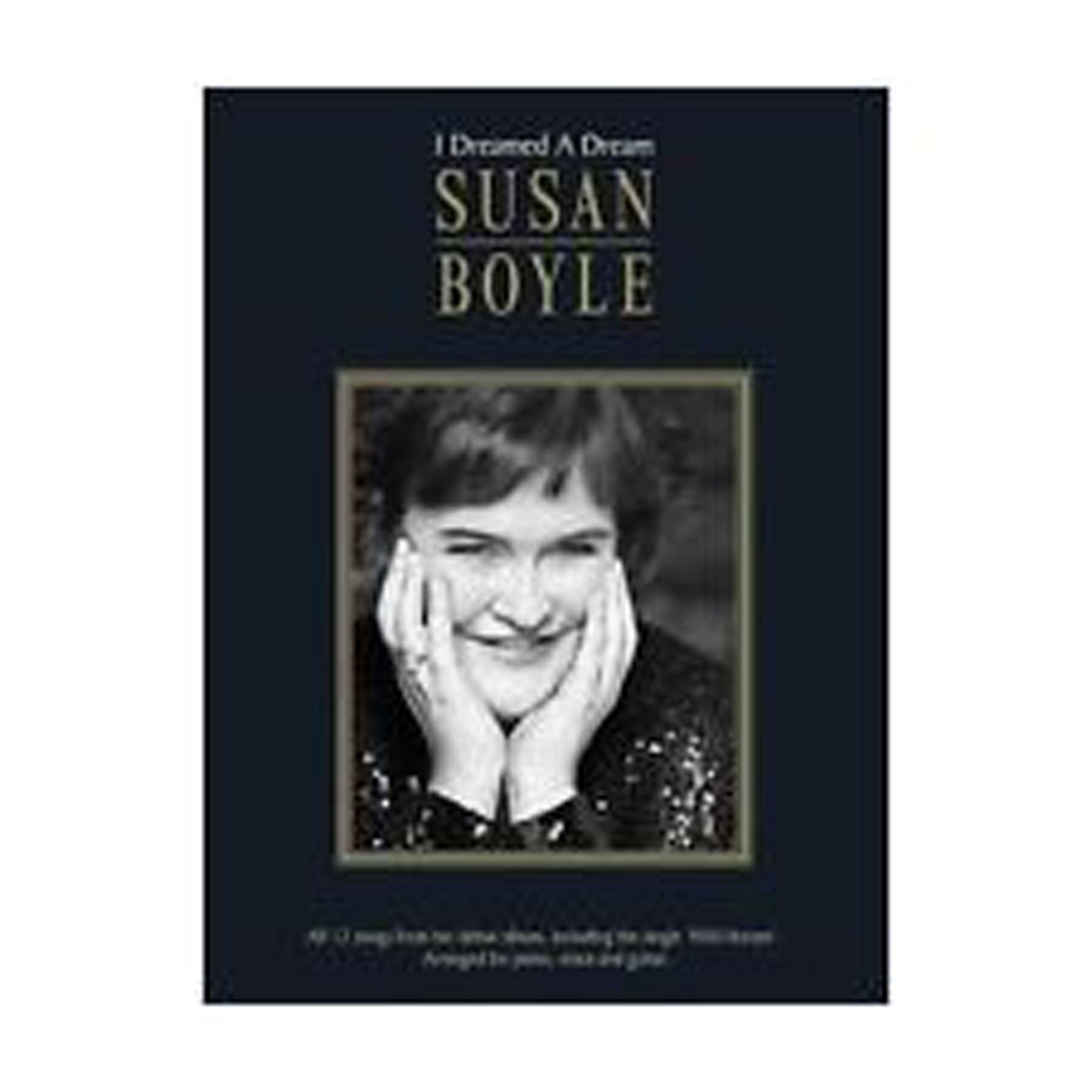Susan Boyle I Dreamed A Dream Sheet Music Songbook Piano Voice Guitar B41 S72