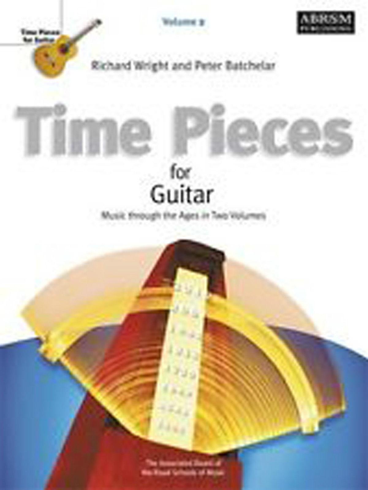 Time Pieces for Guitar Volume 2 ABRSM Grades 3-5 Book Batchelar & Wright B44 S91