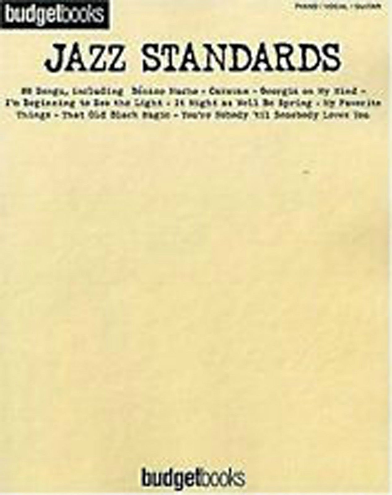 Budget Books Jazz Standards 88 Songs Piano Vocal Guitar Chords Anthology B53