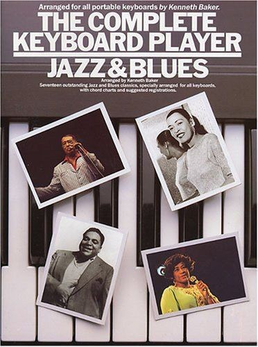 The Complete Keyboard Player Jazz & Blues Melody Chords Lyrics Book Baker S13
