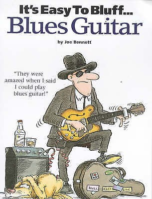 It's Easy to Bluff Blues Guitar Songbook Instructional Music Book Learn S41