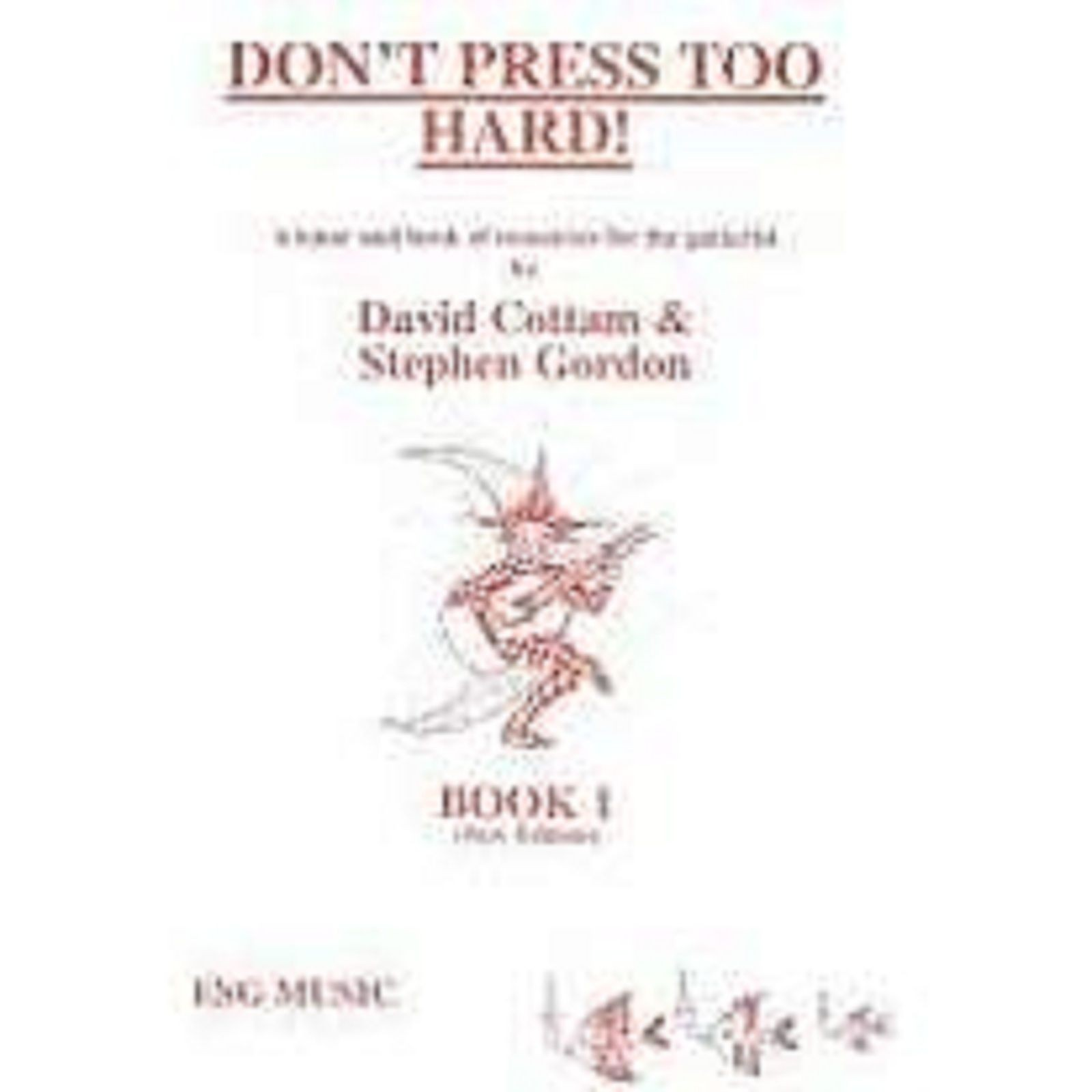 Don't Press Too Hard! Book 1 Beginner Guitar Tutor Classical Sheet Music S73