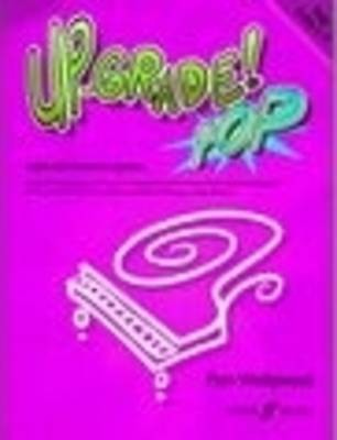 Up-Grade! Pop Book Piano Grades 3-4 Pieces Sheet Music Wedgwood Light Relief S87