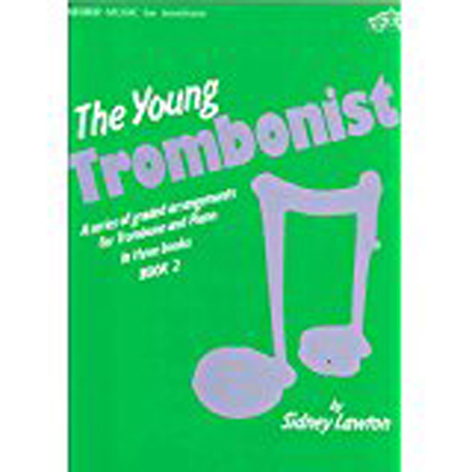 The Young Trombonist Book 2 Graded Pieces Trombone Sheet Music Lawton S99