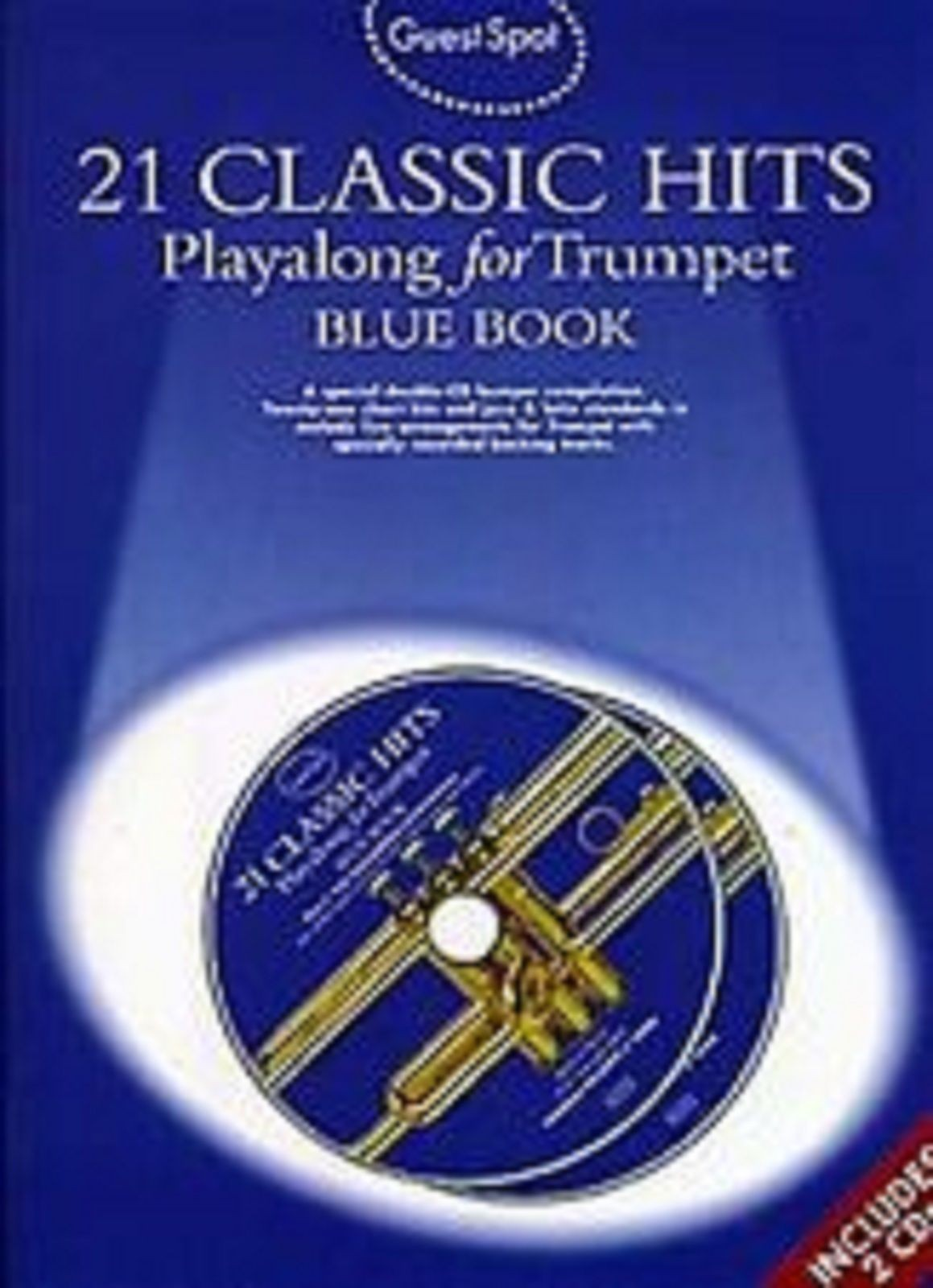Guest Spot 21 Classic Hits Trumpet Play Along Blue Book CD Sheet Music S152