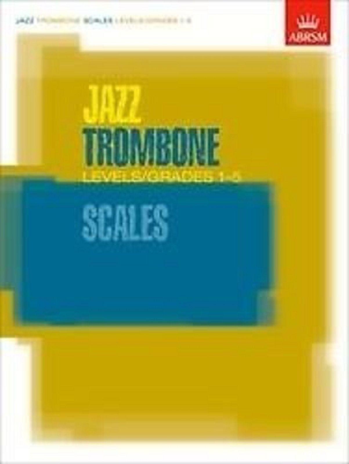 Jazz Trombone Scales Levels / Grades 1-5 Beginners Sheet Music Book ABRSM S154