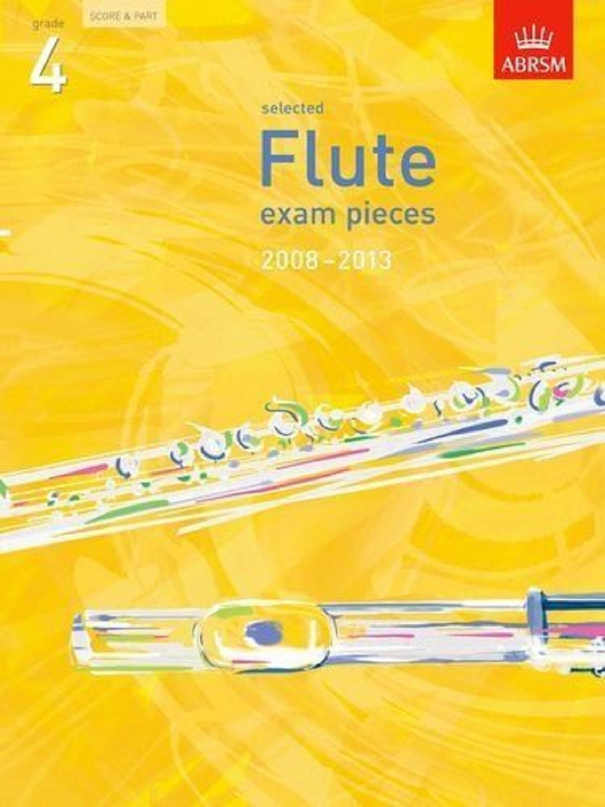 Selected Flute Exam Pieces 2008-2013 Grade 4 Score & Part ABRSM Music Book S125