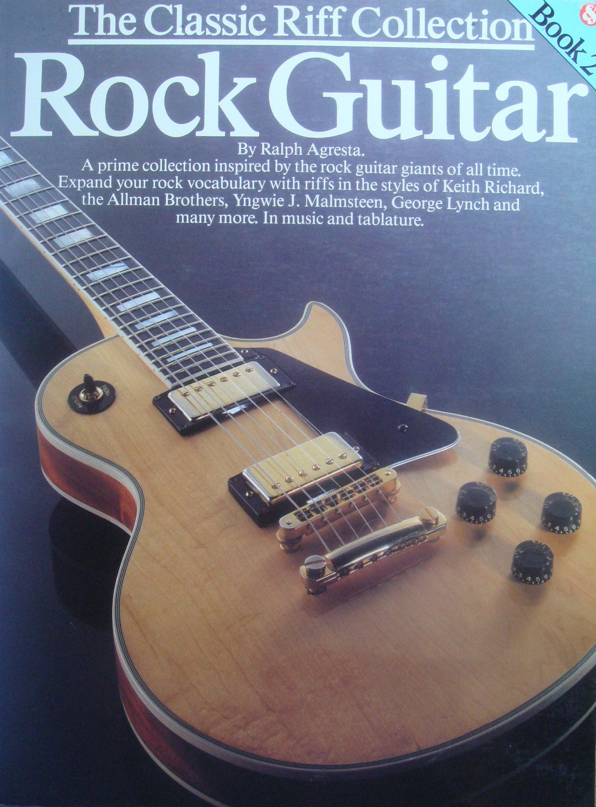 The Classic Riff Collection Rock Guitar Book 2 Notes Tab Technique Agresta B23