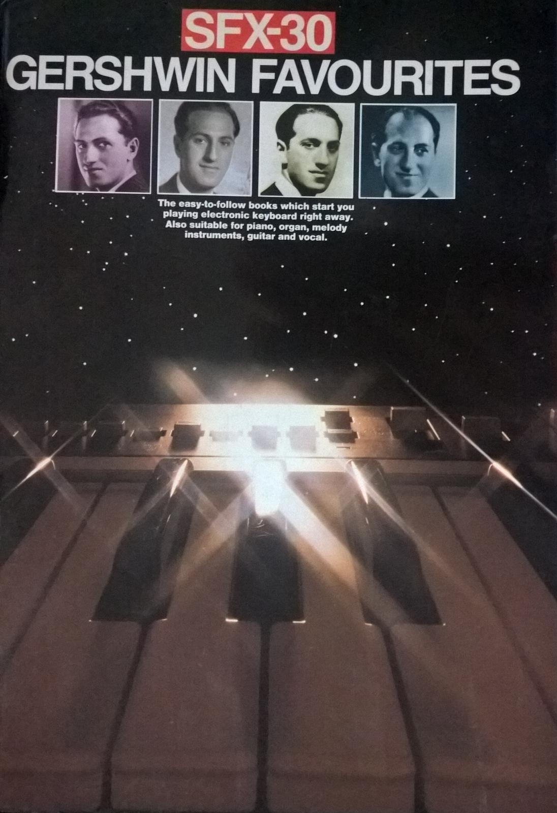 SFX-30 Gershwin Favourites Easy Electronic Keyboard Solo Sheet Music Book S111