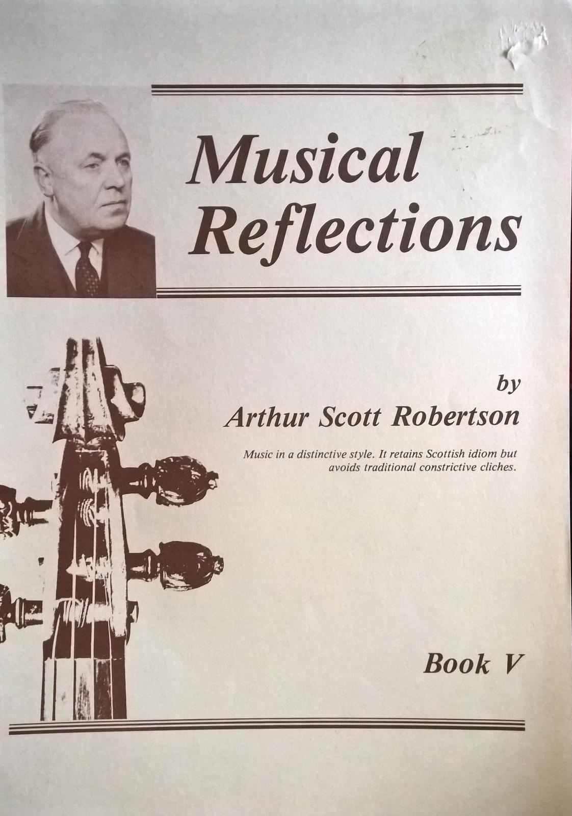 Musical Reflections Arthur Scott Robertson Book V Scottish Fiddle