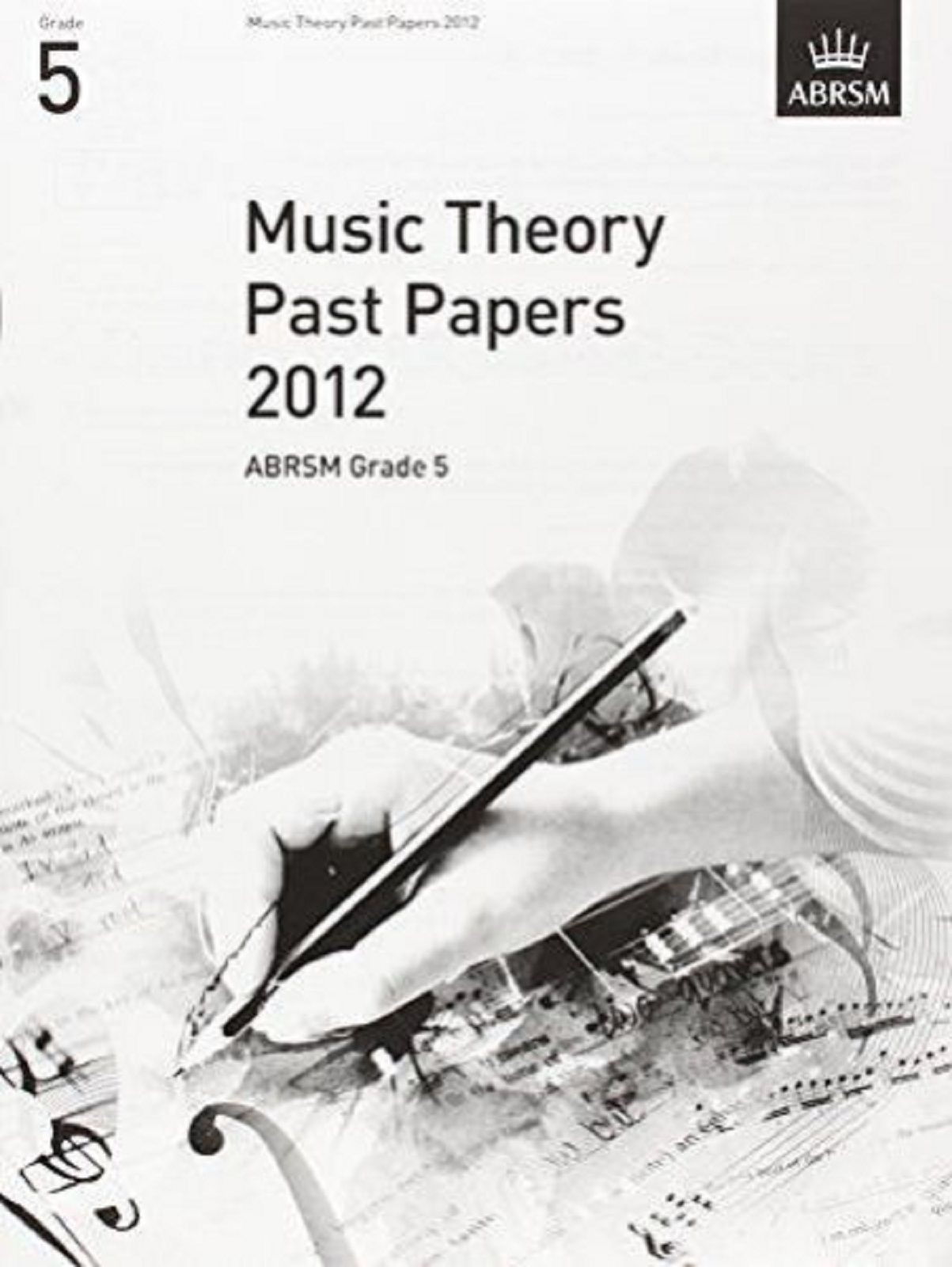 Music Theory Past Papers 2012 ABRSM Grade 5 Exam Practice Book S117