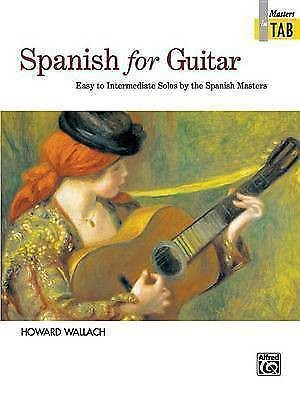 Spanish For Guitar Easy - Intermediate Solos Notes TAB Book Howard Wallach S115