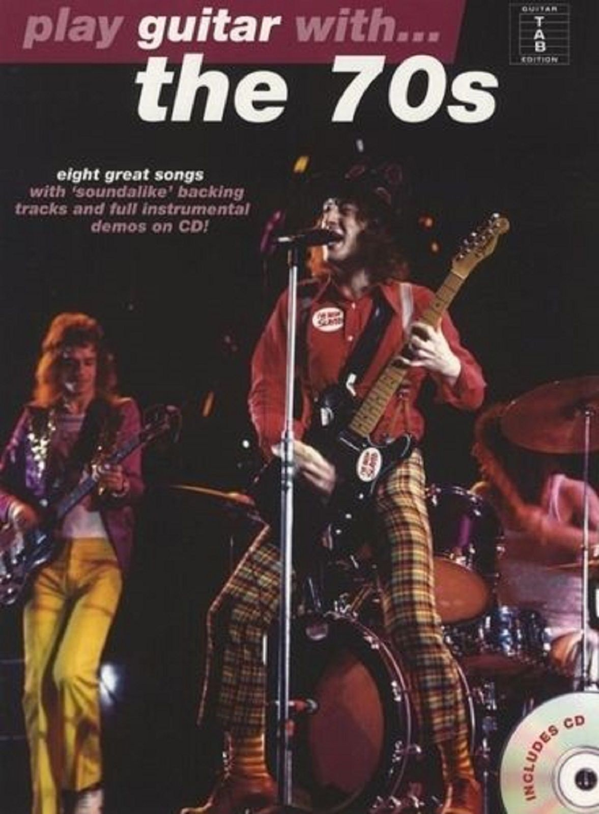 Play Guitar With The 70s Guitar TAB Sheet Music Slade AC/DC Wings CD Book S70
