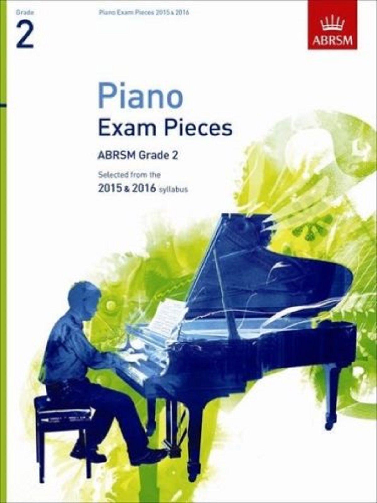 Piano Exam Pieces ABRSM Grade 2 2015 - 2016 Sheet Music Beginner Book S166