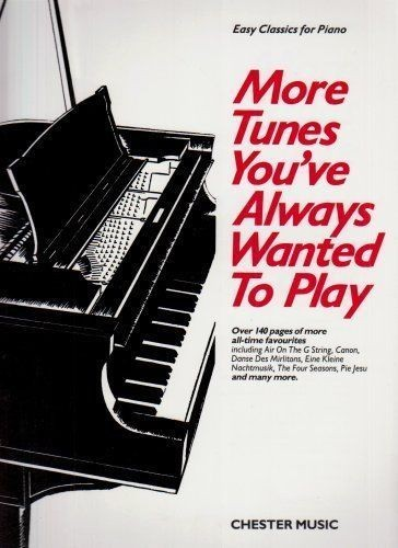 Easy Classics For Piano Book More Tunes You've Always Wanted to Play B52